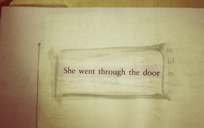 She went through the door